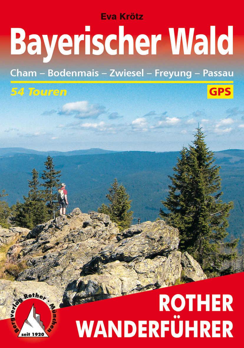 Bayerischer Wald Rother Wanderführer.  Foto: Rother Wanderführer/Travelhouse Media GmbH