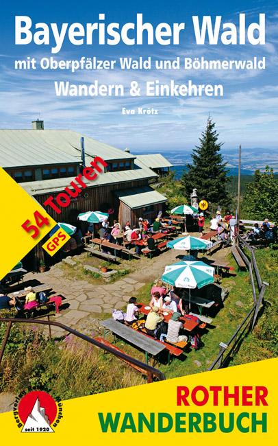 Rother Wanderbuch: Wandern und Einkehren - Bayerischer Wald mit Oberpfälzer Wald und Böhmerwald. Foto: Bergverlag Rother.