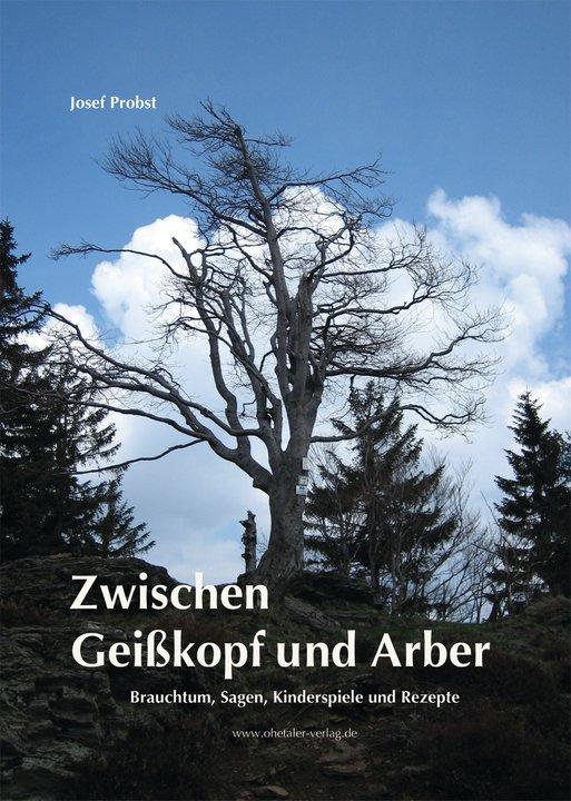Zwischen Geißkopf und Arber. Foto: Josef Probst