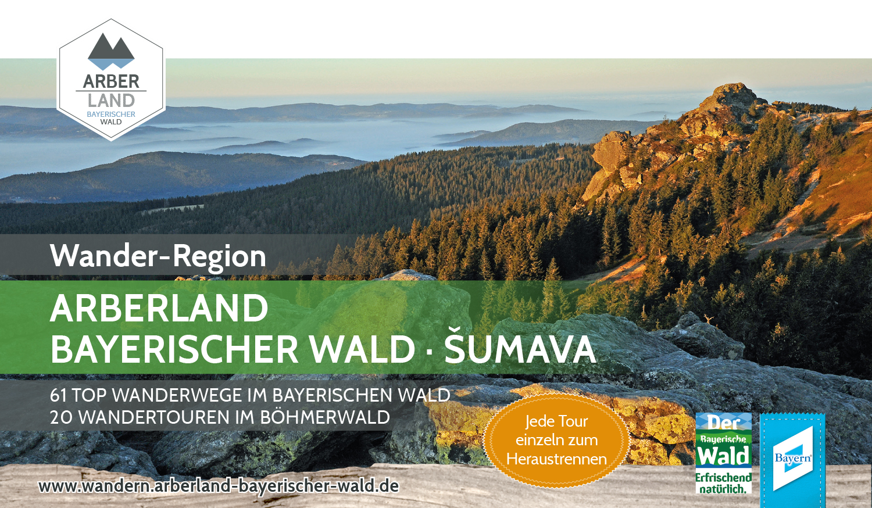 WANDERREGION ARBERLAND BAYERISCHER WALD - ŠUMAVA. Foto: ARBERLAND REGio GmbH.