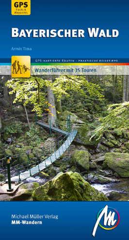 Wanderführer mit 35 Touren des Bayerischen Waldes. Foto: Michael Müller Verlag/Travelhouse Media