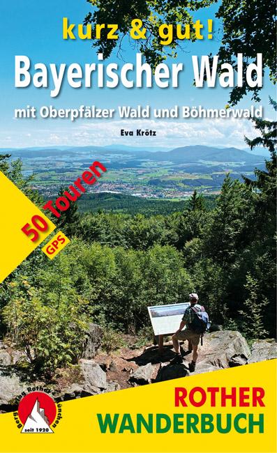 Rother Wanderbuch Oberpfälzer Wald und Böhmerwald. Foto: Bergverlag Rother.
