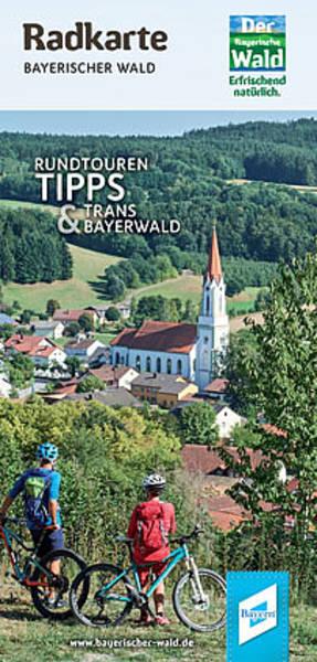 Radkarte Bayerischer Wald – mit Rundtouren-Tipps & Trans Bayerwald