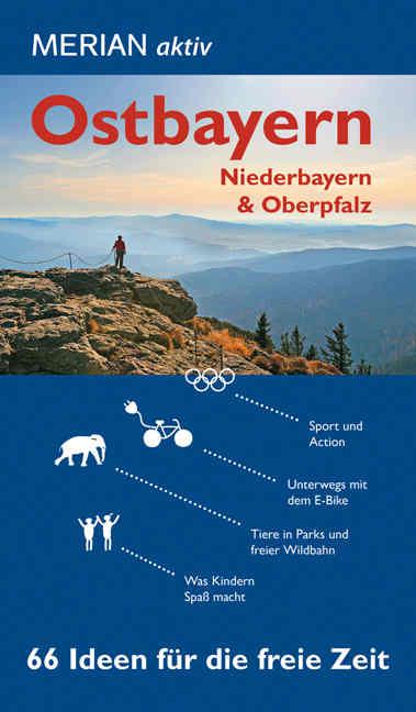 Ostbayern 66 Ideen für die freie Zeit. Foto: MERIAN/Travelhouse Media GmbH.